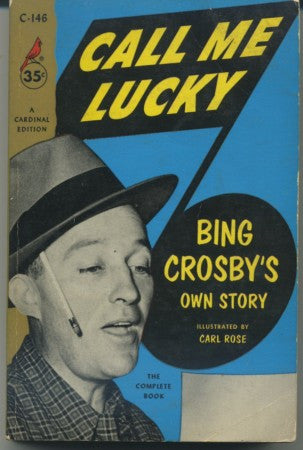 Call Me Lucky - Bing Crosby's Own Story