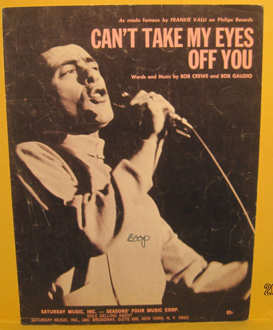 Can't Take My Eyes off You - 1967 Sheet Music - Frankie Valli