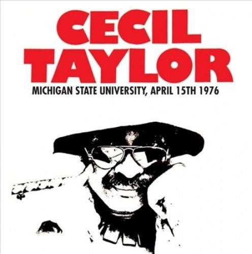 CECIL TAYLOR - MICHIGAN STATE UNIVERSITY, APRIL 15TH 1976 - 180g