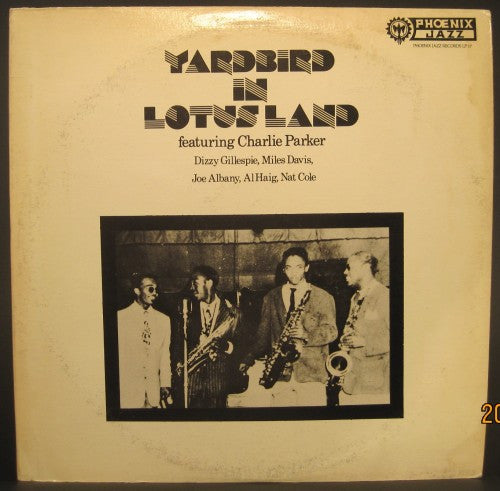Charlie Parker - Yardbird in Lotus Land