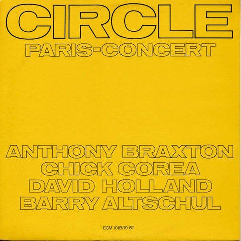 Circle - Paris Concert - 2 LP 180g import Chick Corea, Anthony Braxton...w/ download