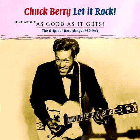 Chuck Berry - Let it Rock! As Good As it Gets! 60 tracks!