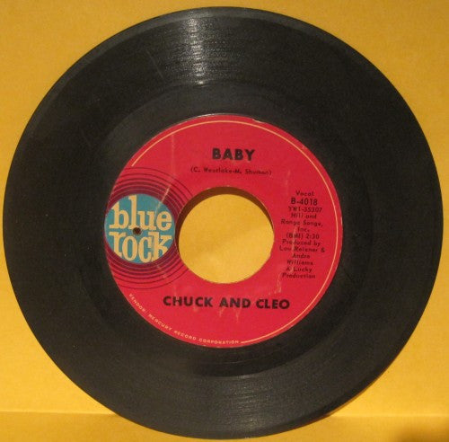 Chuck and Cleo - Baby/ There goes my Baby
