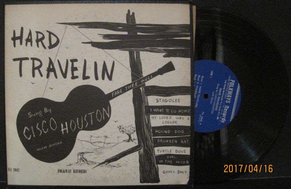 "Cisco Houston - Hard Travelin' Folkways 10"" Lp"