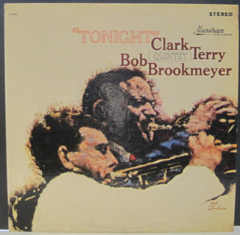 Clark Terry Quintet with Bob Brookmeyer - Tonight