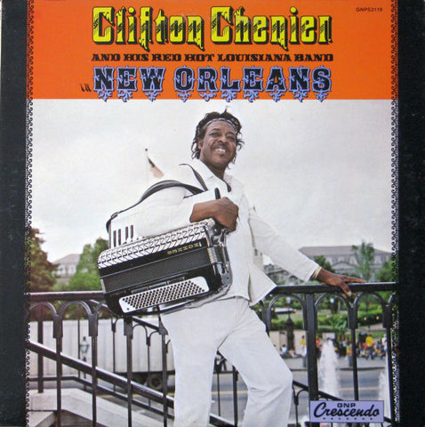 Clifton Chenier - New Orleans