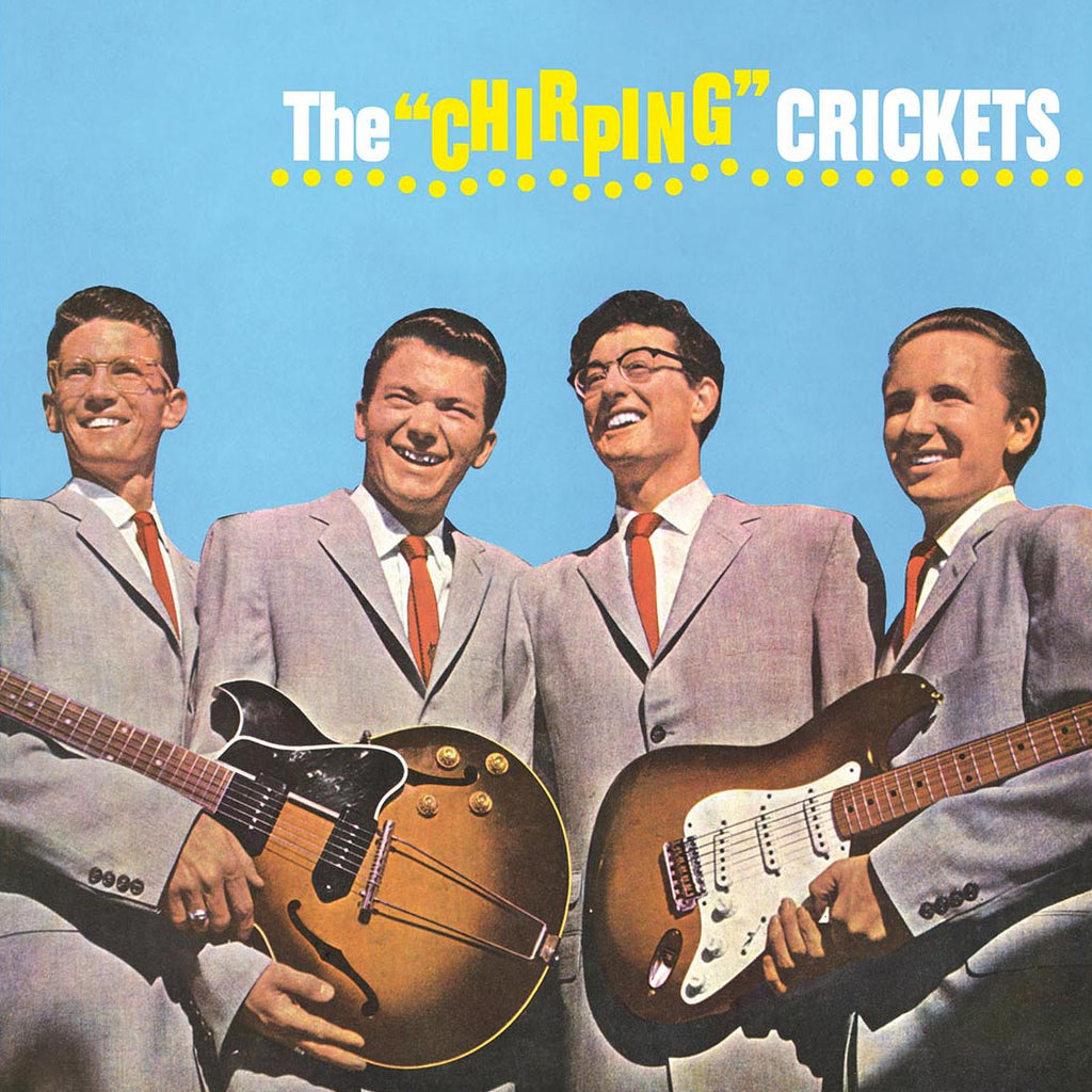 "Buddy Holly & The Crickets - The ""Chirping"" Crickets - 180g vinyl"