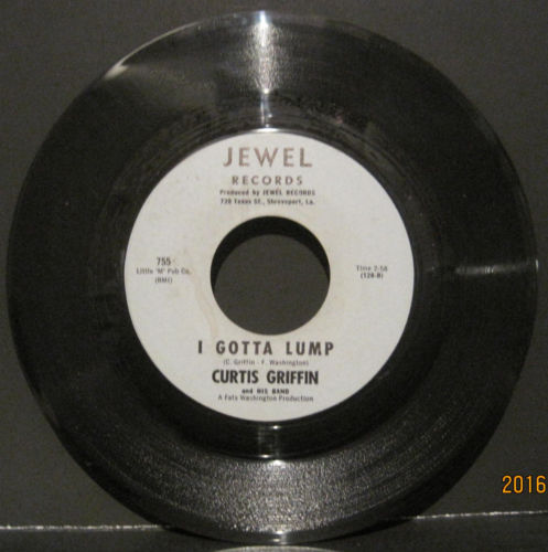 Curtis Griffin - I Gotta Lump b/w Move On