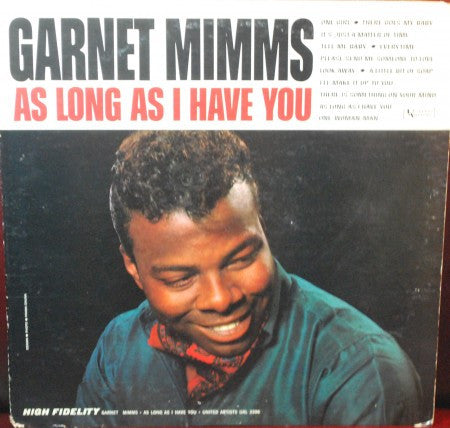 Garnet Mimms - As Long as I Have You