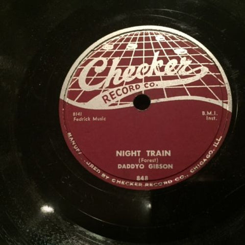 "Daddyo Gibson ""Night Train"" b/w ""Behind The Sun"""