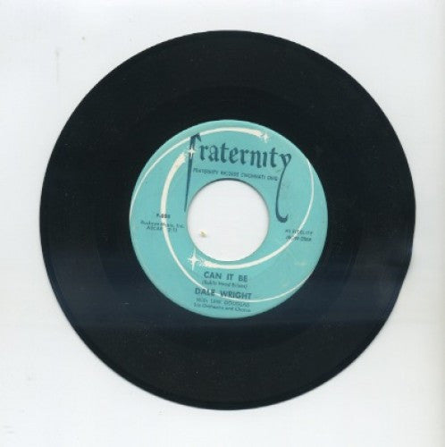 Dale Wright - Can It Be/ Dance With Me