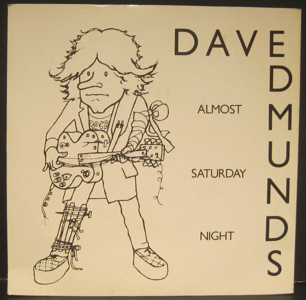 "Dave Edmunds ""Almost Saturday Night"" b/w ""You'll Never Get Me Up"" w/ PS"