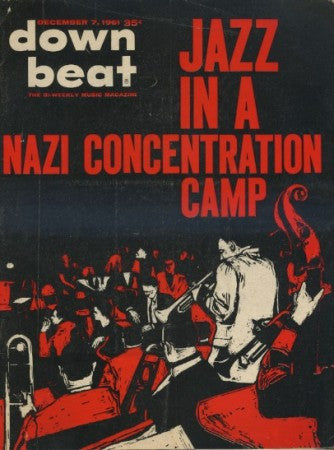 Down Beat - Dec 7, 1961 / Jazz In A Nazi Concentration Camp/