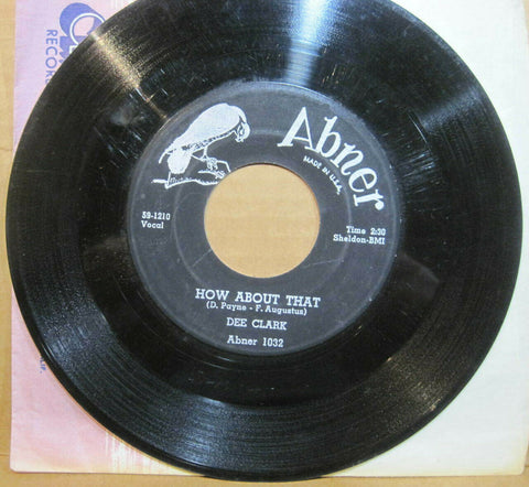 Dee Clark - Blues Get Off My Shoulder b/w How About That