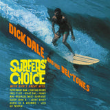 Dick Dale & the Del-Tones - Surfers' Choice - 180g vinyl w/ gatefold