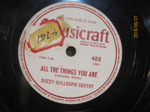 Dizzy Gillespie Sextet - All The Things You Are b/w Dizzy Atmosphere PROMO