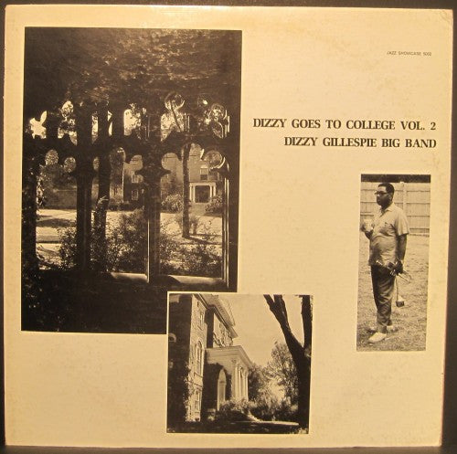Dizzy Gillespie Big Band - Dizzy Goes to College Vol. 2