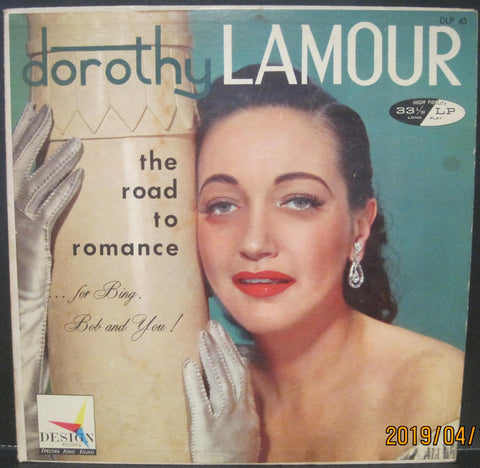 Dorothy Lamour - The Road To Romance