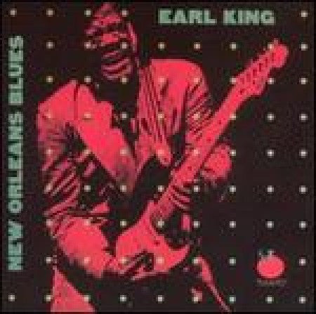 Earl King - New Orleans Blues