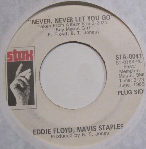 Eddie Floyd and Mavis Staples - Never, Never Let You Go b/w Ain't That Good  PROMO