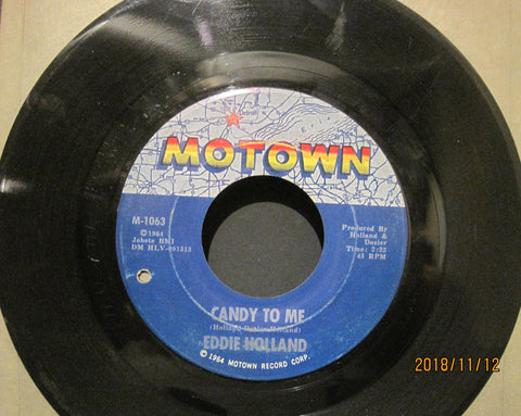Eddie Holland - Candy To Me b/w If You Don't Want My Love