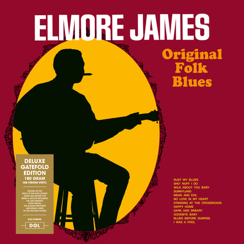 Elmore James - Original Folk Blues 180g import w/ exclusive gatefold jacket