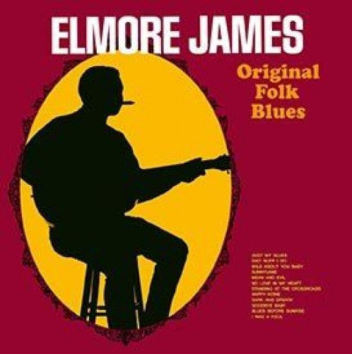 Elmore James - Original Folk Blues