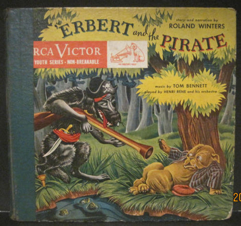 Erbert and The Pirate with Roland Winters - RCA Records 78rpm Album