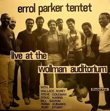 Errol Parker Tentet Live At The Wollman Auditorium