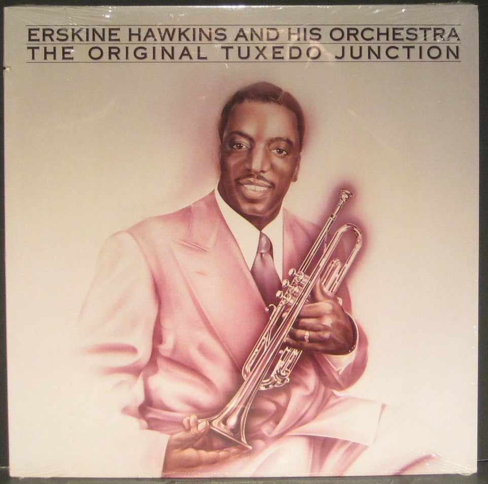 Erskine Hawkins & His Orchestra - The Original Tuxedo Junction