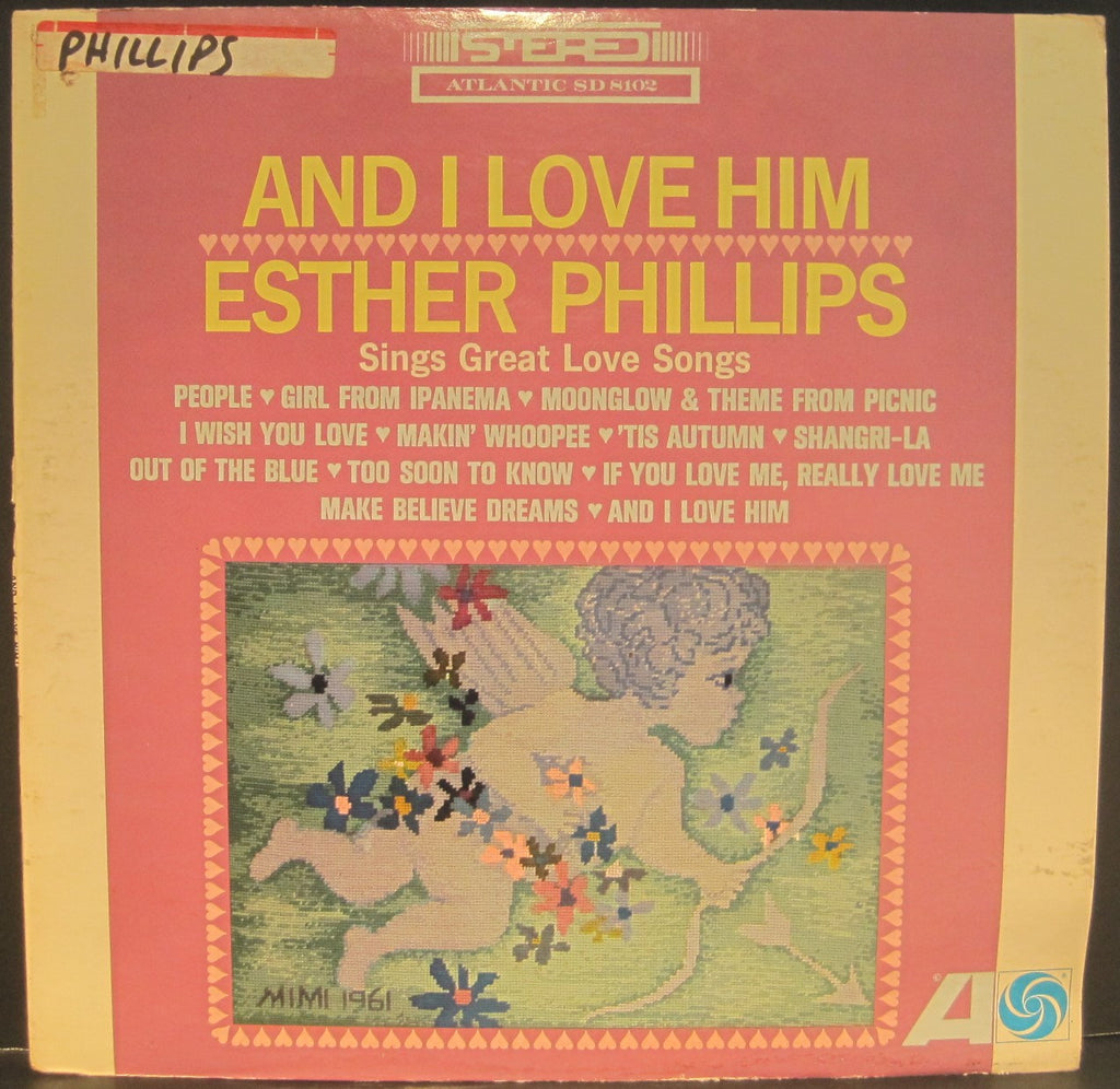 "Esther Phillips ""And I Love Him"""