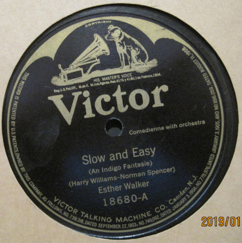 Esther Walker - Slow and Easy b/w What-cha Gonna Do When There Ain't No Jazz