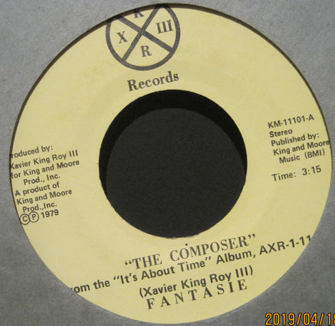 FANTASIE( Xavier King Roy III ) - The Composer b/w Can't Get It