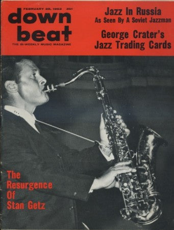 Down Beat - Feb 28, 1963 / Stan Getz