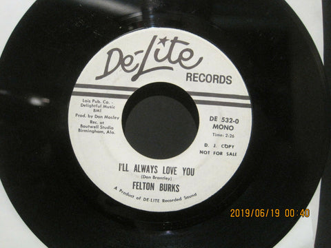 Felton Burks - I'll Always Love You Promo Mono/Stereo