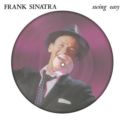 Frank Sinatra - Swing Easy PICTURE DISC import LP