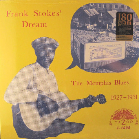 Frank Stokes & Various Artists - Frank Stokes' Dream: The Memphis Blues 1927-1931