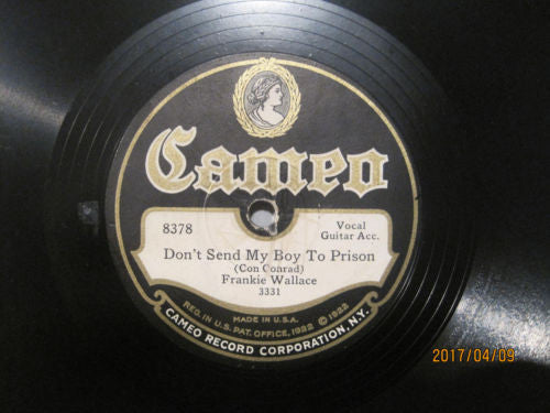 Frankie Wallace - Don't Send My Boy To Prison b/w Mother Was A Lady