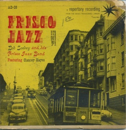 Bob Scobey and His Frisco Jazz Band - Frisco Jazz EP/ Frisco Jazz Parade/Too Much Mustard/ Bourbon Street/Sudan