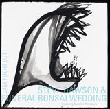 Funeral Bonsai Wedding - Last Flight Out w/ download