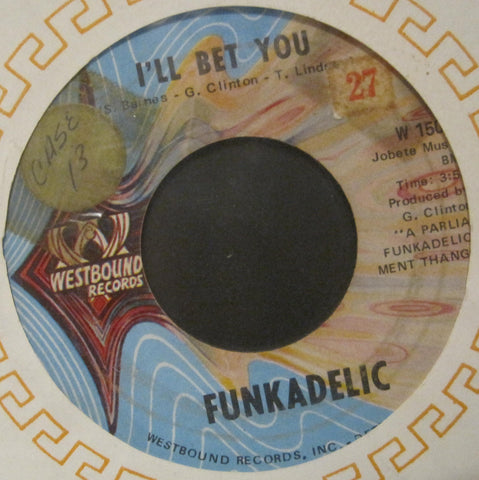 Funkadelic - I'll Bet You b/w Qualify & Satisfy