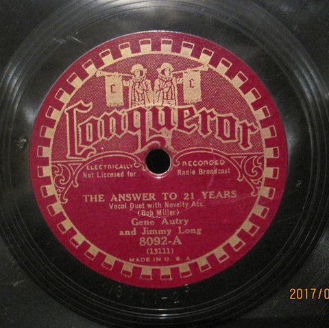 Gene Autry & Jimmy Long - The Answer To 21 Years b/w Louisiana Moon