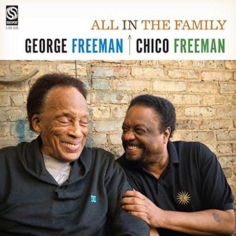 "George Freeman & Chico Freeman ""All in the Family"""
