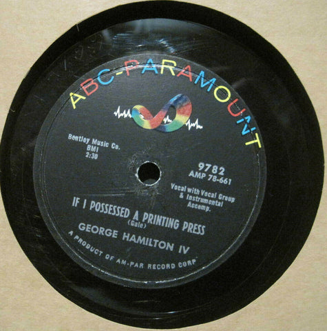 George Hamilton IV - If I Possessed A Printing Press b/w Only One Love