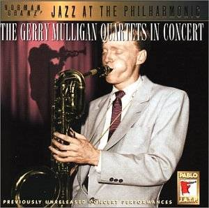 Gerry Mulligan Quartets In Concert - Jazz At The Philharmonic