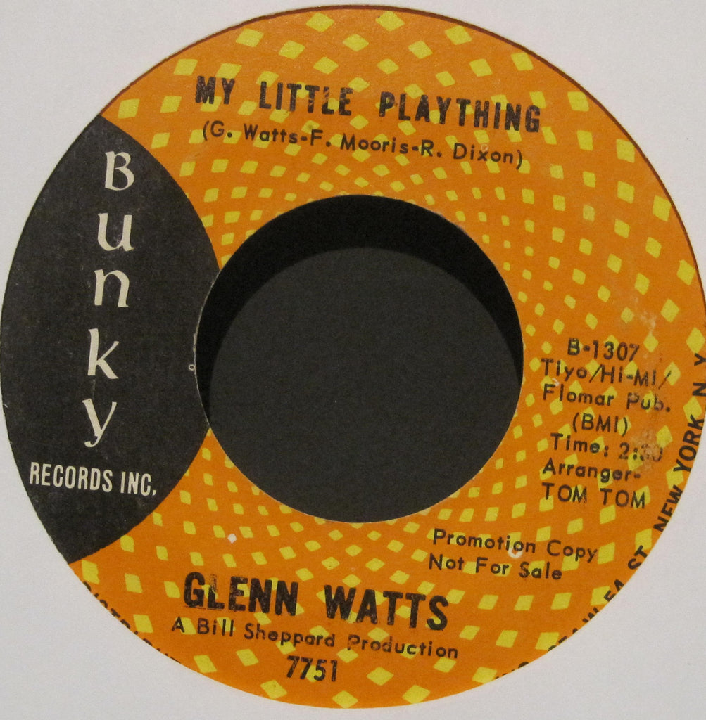 Glenn Watts - My Little Plaything b/w Money Gives Dignity  PROMO