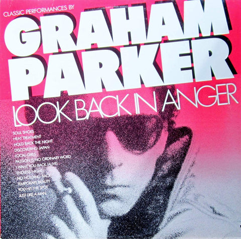 Graham Parker - Look Back In Anger