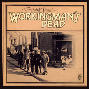 Grateful Dead - Workingman's Dead - 180g