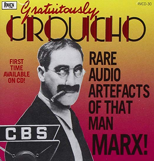 Groucho Marx - Gratuitously Groucho