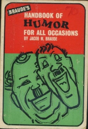 Braude's Handbook of Humor for all Occasions